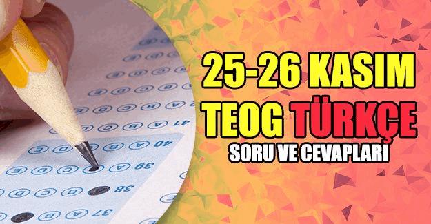 25-26 Kasım TEOG Türkçe sınavı soru ve cevapları