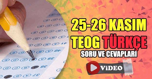25-26 Kasım TEOG Türkçe videolu soru çözümleri