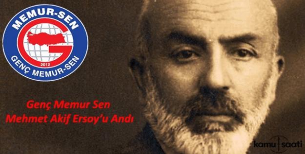 Genç Memur Sen, Mehmet Akif'i andı