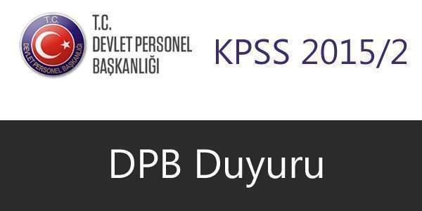 2015/2 KPSS Yerleştirme Duyurusu