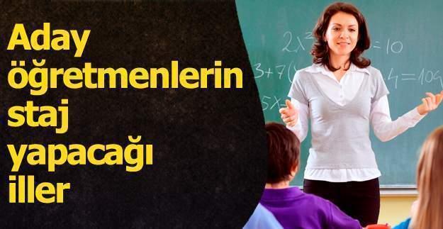 MEB aday öğretmenlerin staj yapacağı illeri açıkladı, aday öğretmen ilk atama sonuçları