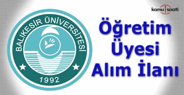 Balıkesir Üniversitesi Öğretim Üyesi alım ilanı