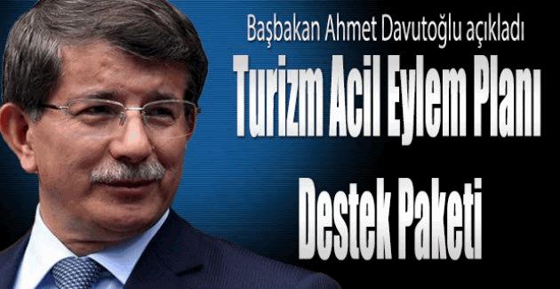 Başbakan Ahmet Davutoğlu Turizm Eylem Paketini açıkladı