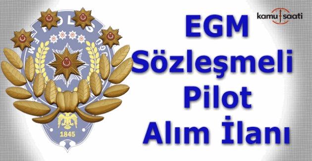 EGM Sözleşmeli Pilot alım ilanı