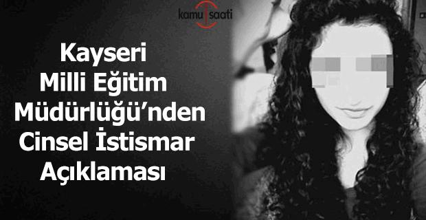 Kayseri Milli Eğitim Müdürlüğü'nden cinsel istismar açıklaması