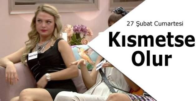 Kısmetse Olur 27 Şubat Sürpriz Buluşma fragmanı yayınlandı mı? Fanlar adaylarla buluşuyor merak ettiklerini soruyor Kanal D izle