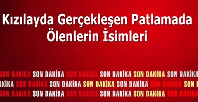 Ankara patlamasında şehit olanların isimleri belli oldu, Ankara'daki patlamada ölenlerin isimleri ve yaralananlar kimler sayfa sürekli güncelleniyor