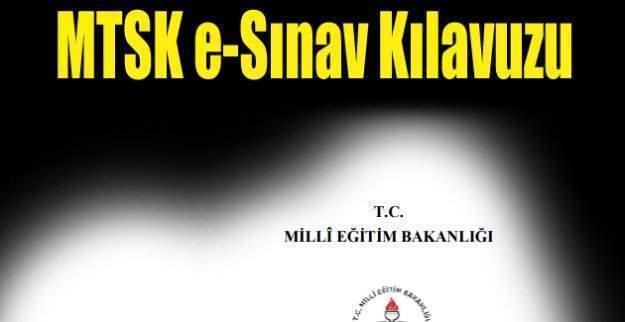 MTSK e-Sınav Uygulama Kılavuzu yayımlandı