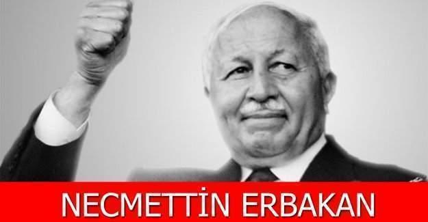 Necmettin Erbakan, Erbakan Vakfı tarafından ölümünün beşinci yılında rahmet ve sevgiyle anıldı, Necmettin Erbakan kimdir?