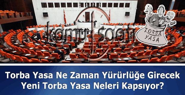 2016 Torba Yasa ne zaman yürülüğe giriyor? Torba Yasa'da neleri kapsıyor?
