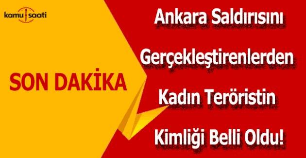 Ankara saldırısını gerçekleştiren 2 kişiden birinin kimliği belirlendi!