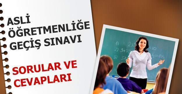 Asli Öğretmenliğe Geçiş Sınavı soruları yayınlandı 2016 Aday Öğretmen Sınavı sorular ve cevapları MEB.GOV.TR