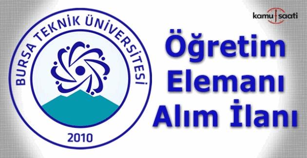 Bursa Teknik Üniversitesi Öğretim Üyesi Alım ilanı