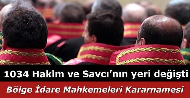 HSYK Bölge İdare Mahkemeleri Kararnamesiyle 1034 hakim ve savcının yeri değişti