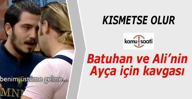 Kısmetse Olur Batuhan ve Ali'nin yaptığı kavga, Ayça evi terk etti Kanal D izle