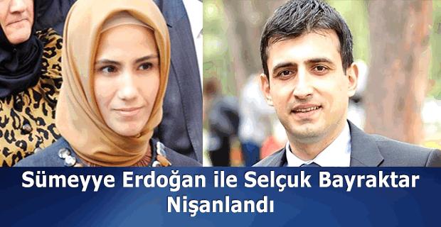 Sümeyye Erdoğan, Selçuk Bayraktar ile nişanlandı