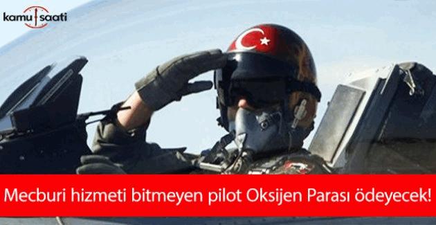 TSK için yeni düzenleme: Ayrılan pilot 'Oksijen Parası' ödeyecek