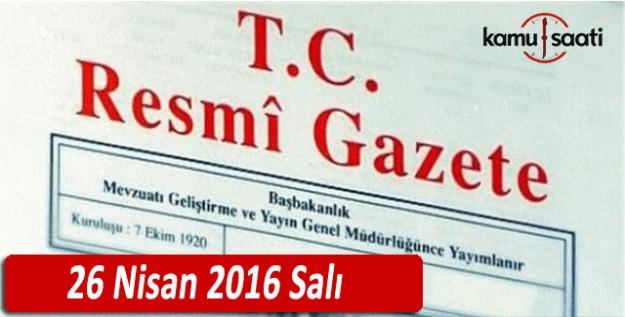 26 Nisan 2016 tarihli 29695 sayılı Resmi Gazete
