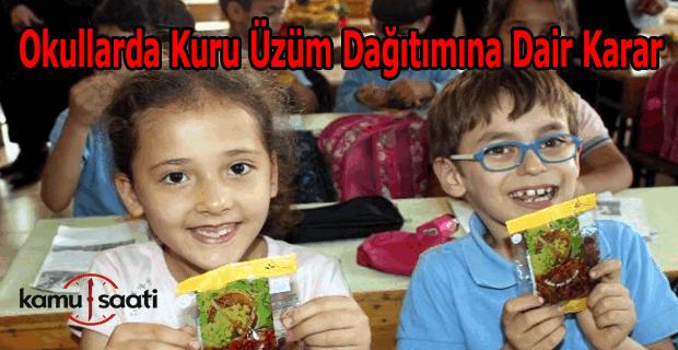 Okullarda kuru üzüm dağıtımı hakkında karar