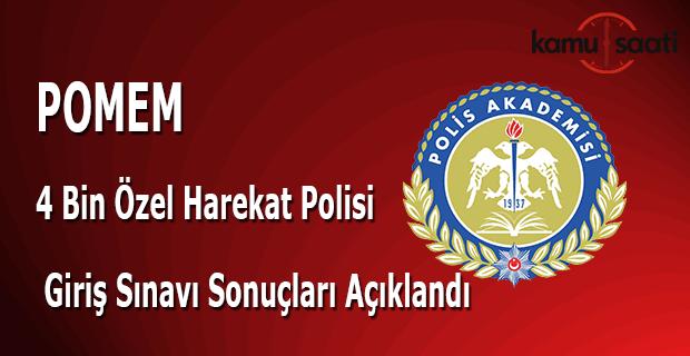 POMEM 4 bin özel harekat polisi sınav sonuçları açıklandı