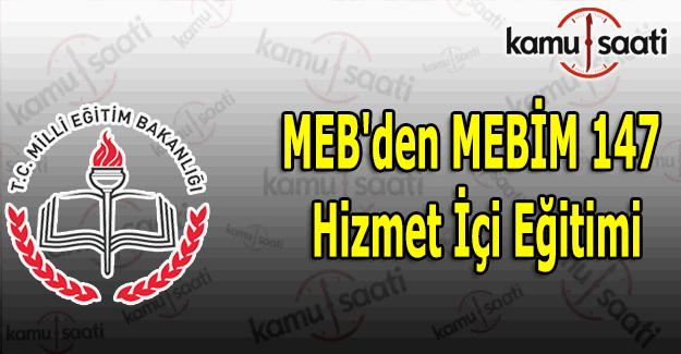 MEB'den personele MEBİM 147 hizmet içi eğitimi