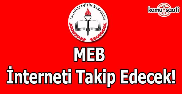 MEB interneti takip edecek!