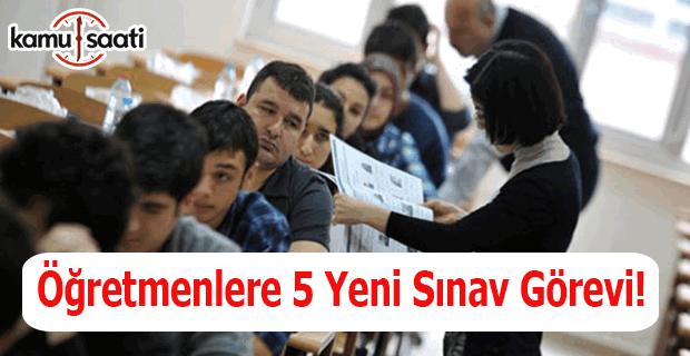 Öğretmenlere 5 yeni sınav görevi- MEBBİS sınav görevi- Sınav görevi başvurusu
