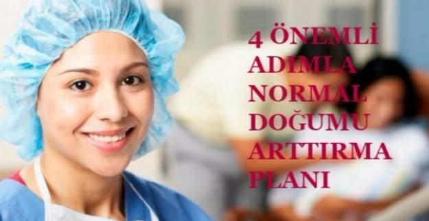 Sağlık Bakanlığının 4 önemli adımda normal doğumu arttırma planı