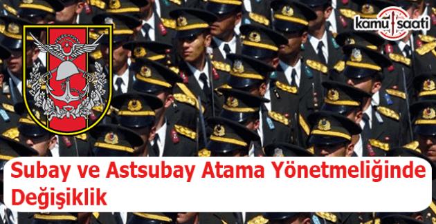 Subay ve Astsubay Atama Yönetmeliğinde Değişiklik