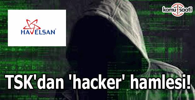 TSK'dan 'hacker' hamlesi!