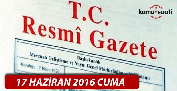 17 Haziran 2016 Resmi Gazete