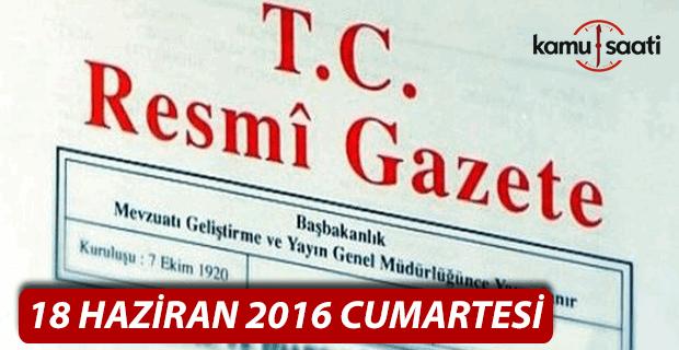 18 Haziran 2016 Resmi Gazete