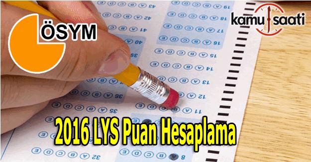 2016 LYS Puan Hesaplama - LYS TM, MF, TS puan hesaplama robotu