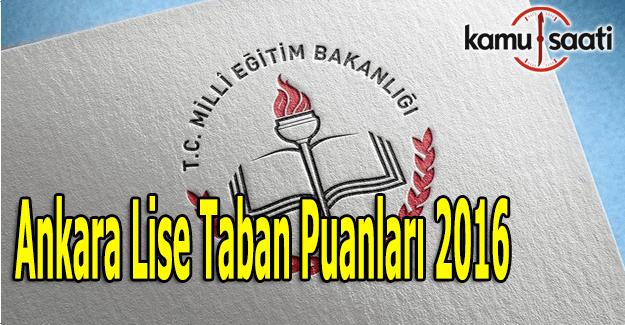 Ankara Lise Taban Puanları 2015-2016 - TEOG taban puanları