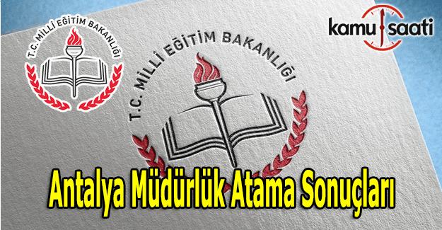 Antalya müdürlük atama sonuçları açıklandı