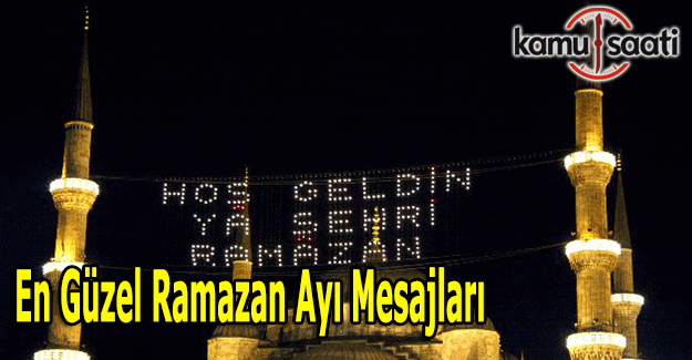 En güzel 2016 Ramazan ayı mesajları