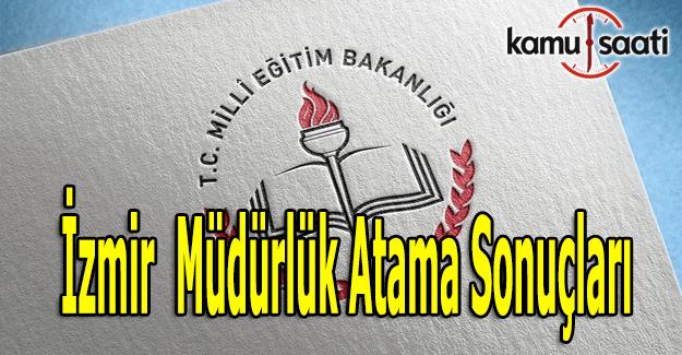 İzmir İl MEM müdürlük atama sonuçları belli oldu