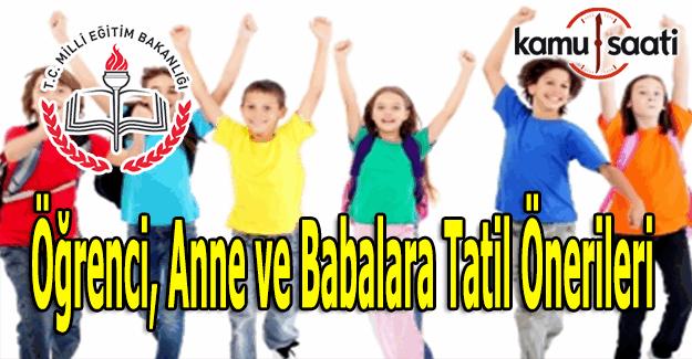 MEB'den öğrenci, anne ve babalara tatil önerileri