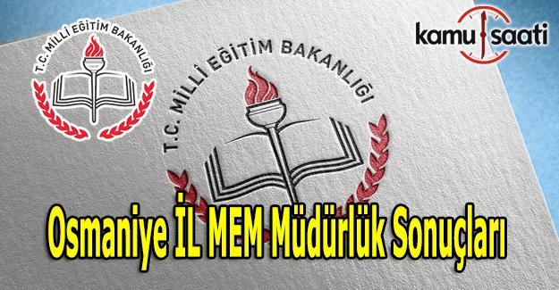 Osmaniye müdürlük atama sonuçları açıklandı