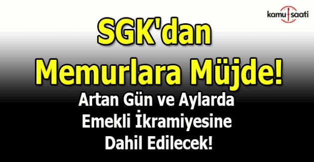 SGK'dan memurlara müjde!