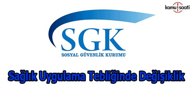 SGK Sağlık Uygulama Tebliğinde Değişiklik
