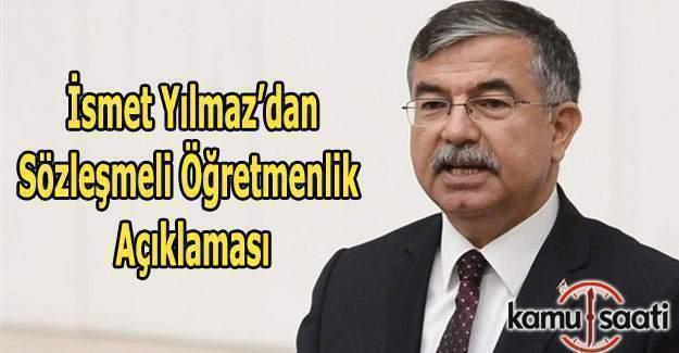 MEB Bakanı İsmet Yılmaz'dan Sözleşmeli Öğretmenlik açıklaması