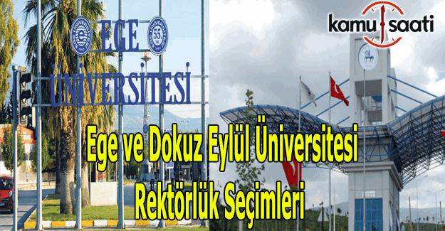 Ege ve Dokuz Eylül Üniversitesi Rektör adayları belli oldu