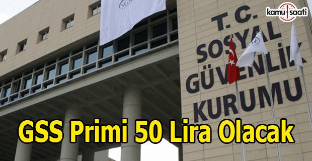 GSS primi 50 lira olacak