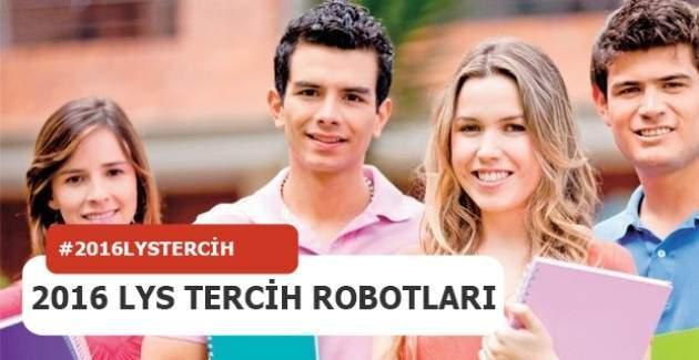 LYS tercih robotu 2016 Üniversite tercih işlemleri