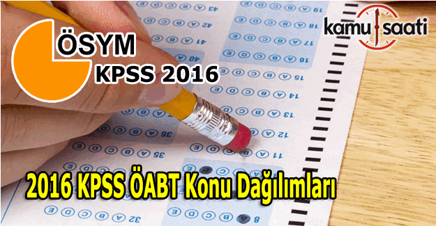 2016 KPSS ÖABT Konu dağılımları