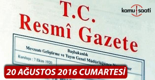 20 Ağustos 2016 Resmi Gazete
