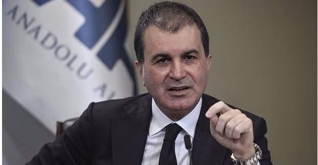Avrupa Birliği Bakanı Ömer Çelik'ten AB ülkelerine mesaj
