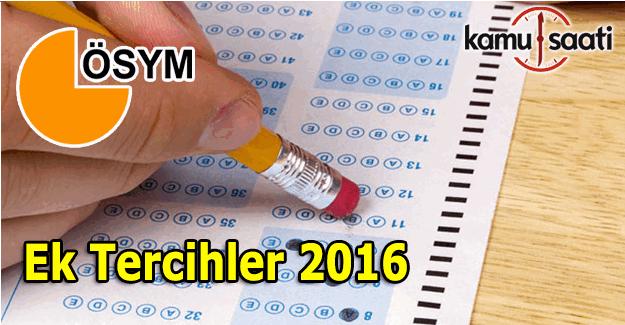 Ek Tercihler 2016 ne zaman yapılacak? Üniversite ek tercih tarihleri ve başvuru ücreti