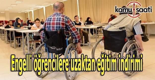 Engelli öğrencilere uzaktan eğitim indirimi